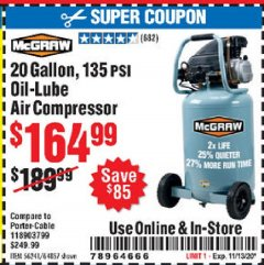 Harbor Freight Coupon 20 GALLON, 1.6 HP, 135 PSI OIL LUBE VERTICAL AIR COMPRESSOR Lot No. 64857/56241 Expired: 11/13/20 - $164.99