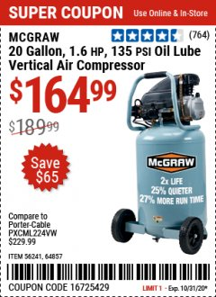Harbor Freight Coupon 20 GALLON, 1.6 HP, 135 PSI OIL LUBE VERTICAL AIR COMPRESSOR Lot No. 64857/56241 Expired: 10/31/20 - $164.99