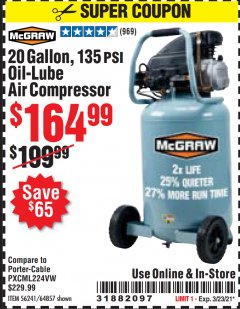 Harbor Freight Coupon 20 GALLON, 1.6 HP, 135 PSI OIL LUBE VERTICAL AIR COMPRESSOR Lot No. 64857/56241 Valid Thru: 3/23/21 - $164.99