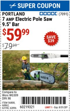 "Harbor Freight Coupon 9.5"", 7 AMP CORDED ELECTRIC POLE SAW Lot No. 56808/68862/62896/63190 Expired: 8/31/20 - $59.99"