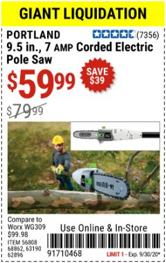 "Harbor Freight Coupon 9.5"", 7 AMP CORDED ELECTRIC POLE SAW Lot No. 56808/68862/62896/63190 Valid Thru: 9/30/20 - $59.99"