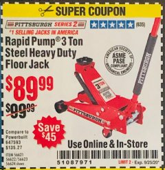 Harbor Freight Coupon 3 TON HEAVY DUTY RAPID PUMP FLOOR JACK Lot No. 56624/56621/56622/56623 Expired: 9/25/20 - $89.99