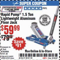Harbor Freight Coupon RAPID PUMP 1.5 TON LIGHTWEIGHT ALUMINUM FLOOR JACK Lot No. 64552/64832/64980/64545 Expired: 10/16/20 - $59.99