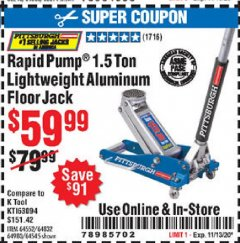 Harbor Freight Coupon RAPID PUMP 1.5 TON LIGHTWEIGHT ALUMINUM FLOOR JACK Lot No. 64552/64832/64980/64545 Expired: 11/13/20 - $59.99