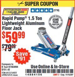 Harbor Freight Coupon RAPID PUMP 1.5 TON LIGHTWEIGHT ALUMINUM FLOOR JACK Lot No. 64552/64832/64980/64545 Expired: 11/15/20 - $59.99
