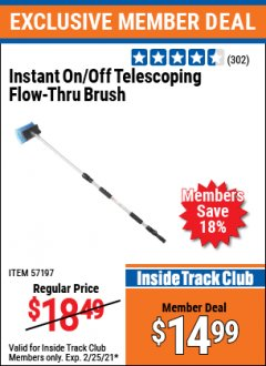 Harbor Freight ITC Coupon INSTANT ON/OFF TELESCOPING FLOW-THRU BRUSH Lot No. 57197 Expired: 2/25/21 - $14.99