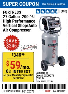 Harbor Freight Coupon FORTRESS 27 GALLON, 200PSI HIGH PERFORMANCE VERTICAL SHOP/AUTO AIR COMPRESSOR Lot No. 57254/56403 Expired: 11/30/20 - $349.99