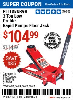 Harbor Freight Coupon PITTSBURG 3 TON LOW PROFILE RAPID PUMP FLOOR JACK Lot No. 56618, 56619, 56620, 56617 Expired: 11/30/20 - $104.99