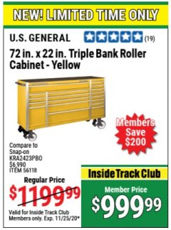 Harbor Freight Coupon US GENERAL 72 IN X 22 IN TRIPLE BANK ROLLER CABINET YELLOW Lot No. 56118 Expired: 11/25/20 - $999.99