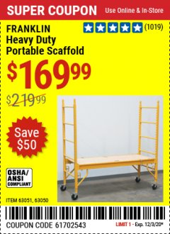 Harbor Freight Coupon FRANKLIN HEAVY DUTY PORTABLE SCAFFOLD Lot No. 63051, 63050 Expired: 12/3/20 - $169.99