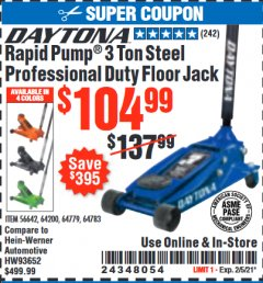 Harbor Freight Coupon DAYTONA 3 TON HEAVY DUTY PROFESSIONAL RAPID PUMP FLOOR JACK Lot No. 56642, 64200, 64779, 64783 Valid Thru: 2/5/21 - $104.99
