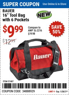 "Harbor Freight Coupon BAUER 16"" TOOL BAG WITH 6 POCKETS Lot No. 57487 Valid Thru: 1/28/21 - $9.99"