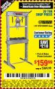 Harbor Freight Coupon 20 TON SHOP PRESS Lot No. 32879/60603 Expired: 8/5/16 - $159.99