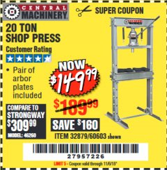 Harbor Freight Coupon 20 TON SHOP PRESS Lot No. 32879/60603 Valid Thru: 11/6/18 - $149.99