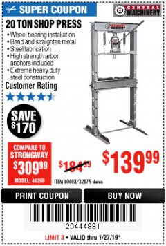 Harbor Freight Coupon 20 TON SHOP PRESS Lot No. 32879/60603 Expired: 1/27/19 - $139.99