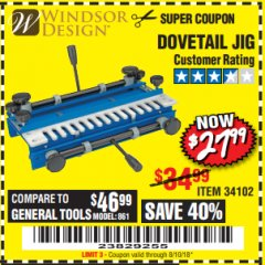 Harbor Freight Coupon DOVETAIL JIG / MACHINE Lot No. 34102 Expired: 8/10/18 - $27.99