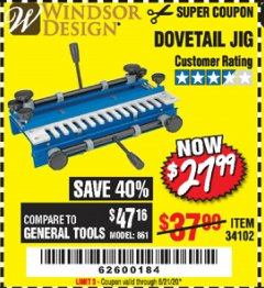 Harbor Freight Coupon DOVETAIL JIG / MACHINE Lot No. 34102 Expired: 6/21/20 - $27.99