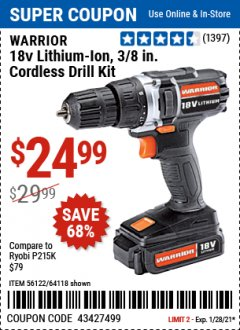 Harbor Freight Coupon WARRIOR 18V LITHIUM-ION, 3/8 IN. CORDLESS DRILL KIT Lot No. 56122/64118 Valid Thru: 1/28/21 - $24.99