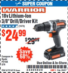 Harbor Freight Coupon WARRIOR 18V LITHIUM-ION, 3/8 IN. CORDLESS DRILL KIT Lot No. 56122/64118 Valid: 1/20/21 - 2/5/21 - $24.99