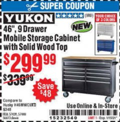 "Harbor Freight Coupon YUKON 46"" 9 DRAWER MOBILE STORAGE CABINET WITH SOLID WOOD TOP Lot No. 57439, 57449, 56613 Expired: 1/15/21 - $300"