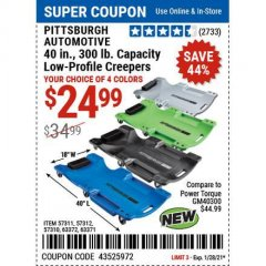 Harbor Freight Coupon 40 IN., 300LB. CAPACITY LOW-PROFILE CREEPERS Lot No. 57311 57312 57310 63372 63371 Valid Thru: 1/28/21 - $24.99