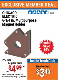 Harbor Freight ITC Coupon 6 1/4 IN MULTIPURPOSE MAGNET HOLDER Lot No. 1939 Expired: 2/25/21 - $3.49