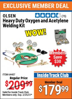 Harbor Freight ITC Coupon OLSEN HEAVY DUTY OXYGEN AND ACETYLENE WELDING KIT Lot No. 64407 Expired: 2/25/21 - $179.99