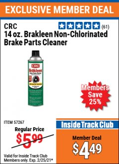 Harbor Freight ITC Coupon CRC 14OZ BRAKLEEN NON-CHLORINATED BRAKE PARTS CLEANER Lot No. 57267 Expired: 2/25/21 - $4.49