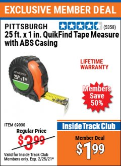 Harbor Freight ITC Coupon PITTSBURGH 25FT. X 1IN. QUIKFIND TAPE MEASURE WITH ABS CASING Lot No. 69030 Expired: 2/25/21 - $1.99