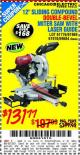 "Harbor Freight Coupon 12"" SLIDING COMPOUND DOUBLE-BEVEL MITER SAW WITH LASER GUIDE Lot No. 69684/61776/61969/61970 Expired: 11/12/15 - $131.77"
