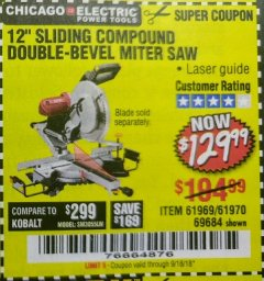 "Harbor Freight Coupon 12"" SLIDING COMPOUND DOUBLE-BEVEL MITER SAW WITH LASER GUIDE Lot No. 69684/61776/61969/61970 Expired: 9/18/18 - $129.99"
