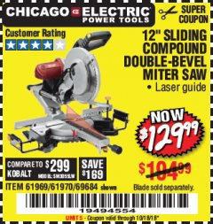 "Harbor Freight Coupon 12"" SLIDING COMPOUND DOUBLE-BEVEL MITER SAW WITH LASER GUIDE Lot No. 69684/61776/61969/61970 Expired: 10/18/18 - $129.99"