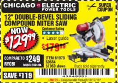 "Harbor Freight Coupon 12"" SLIDING COMPOUND DOUBLE-BEVEL MITER SAW WITH LASER GUIDE Lot No. 69684/61776/61969/61970 Expired: 10/14/18 - $129.99"