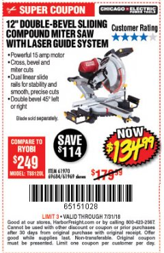 "Harbor Freight Coupon 12"" SLIDING COMPOUND DOUBLE-BEVEL MITER SAW WITH LASER GUIDE Lot No. 69684/61776/61969/61970 Expired: 7/31/18 - $134.99"