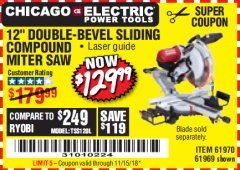 "Harbor Freight Coupon 12"" SLIDING COMPOUND DOUBLE-BEVEL MITER SAW WITH LASER GUIDE Lot No. 69684/61776/61969/61970 Expired: 11/15/18 - $129.99"