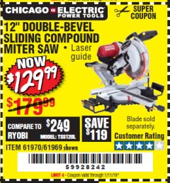 "Harbor Freight Coupon 12"" SLIDING COMPOUND DOUBLE-BEVEL MITER SAW WITH LASER GUIDE Lot No. 69684/61776/61969/61970 Valid Thru: 1/11/19 - $129.99"