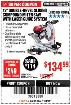 "Harbor Freight Coupon 12"" SLIDING COMPOUND DOUBLE-BEVEL MITER SAW WITH LASER GUIDE Lot No. 69684/61776/61969/61970 Expired: 11/4/18 - $134.99"