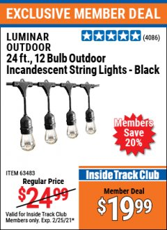 Harbor Freight ITC Coupon LUMINAR OUTDOOR 24FT., 12 BULB OUTDOOR INCANDESCENT STRING LIGHTS - BLACK Lot No. 63483 Expired: 2/25/21 - $19.99