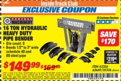 Harbor Freight ITC Coupon 16 TON HYDRAULIC PIPE BENDER Lot No. 35336/62669 Valid Thru: 2/28/19 - $149.99