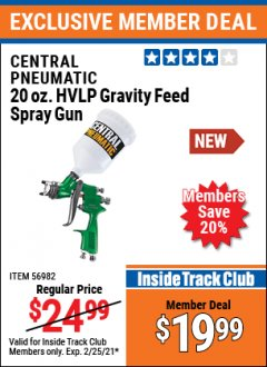Harbor Freight ITC Coupon CENTRAL PNEUMATIC 20 OZ. HVLP GRAVITY FEED SPRAY GUN Lot No. 56982 Expired: 2/25/21 - $19.99