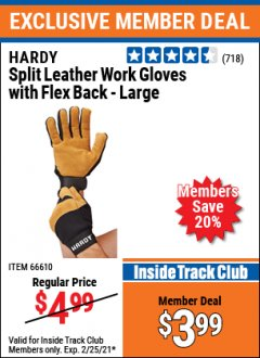 Harbor Freight ITC Coupon HARDY SPLIT LEATHER WORK GLOVES WITH FLEX BACK - X-LARGE Lot No. 66610 Expired: 2/25/21 - $3.99
