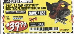 "Harbor Freight Coupon 3-1/4"" HEAVY DUTY ELECTRIC PLANER WITH DUST BAG Lot No. 61393/95838/61687 EXPIRES: 10/31/18 - $39.99"