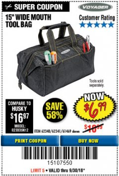 "Harbor Freight Coupon 15"" TOOL BAG Lot No. 61469/94993/62348/62341 Expired: 9/30/18 - $6.99"