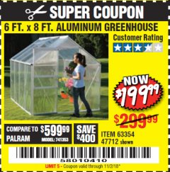 Harbor Freight Coupon 6 FT. x 8 FT. ALUMINUM GREENHOUSE Lot No. 47712/69714 Expired: 11/2/18 - $199.99