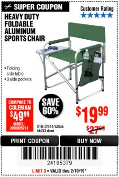 Harbor Freight Coupon FOLDABLE ALUMINUM SPORTS CHAIR Lot No. 66383/62314/63066 EXPIRES: 2/18/19 - $19.99