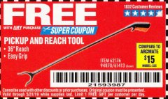 "Harbor Freight FREE Coupon 36"" PICKUP AND REACH TOOL Lot No. 94870/61413/62176 Valid Thru: 5/31/19 - FWP"