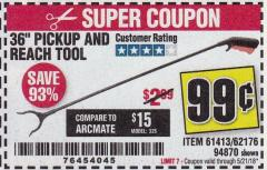 "Harbor Freight Coupon 36"" PICKUP AND REACH TOOL Lot No. 94870/61413/62176 Expired: 5/21/18 - $0.99"