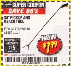 "Harbor Freight Coupon 36"" PICKUP AND REACH TOOL Lot No. 94870/61413/62176 Expired: 6/30/18 - $1.99"