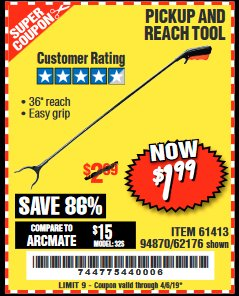 "Harbor Freight Coupon 36"" PICKUP AND REACH TOOL Lot No. 94870/61413/62176 Expired: 4/5/19 - $1.99"