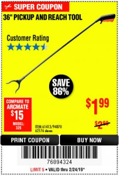 "Harbor Freight Coupon 36"" PICKUP AND REACH TOOL Lot No. 94870/61413/62176 Expired: 2/24/19 - $1.99"